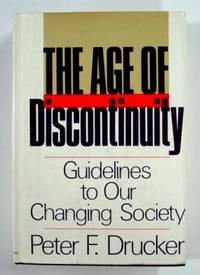 La era de la discontinuidad. Peter Drucker