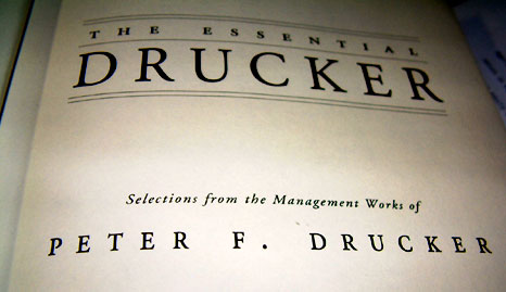 Peter Drucker. The Essential Drucker